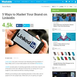 5 Ways to Market Your Brand on LinkedIn