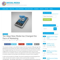 Ten Ways New Media has Changed the Face of Marketing