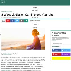 8 Ways Meditation Can Improve Your Life