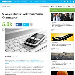 5 Ways Mobile Will Transform Commerce