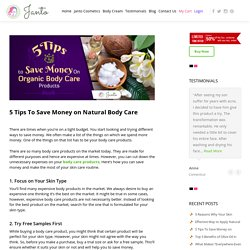Top 5 Ways to Save Money on Natural Body Care Products