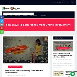 Few Ways To Earn Money from Online Involvement
