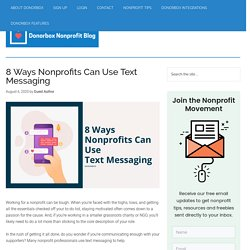 8 Ways Nonprofits Can Use Text Messaging
