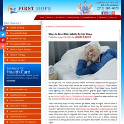 Ways to Give Older Adults Better Sleep