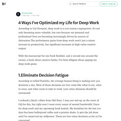 4 Ways I've Optimized my Life for Deep Work