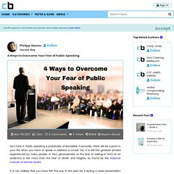 4 Ways to Overcome Your Fear of Public Speaking