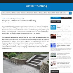 Ways to perform limestone fixing