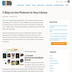 5 Ways to Use Pinterest in Your Library
