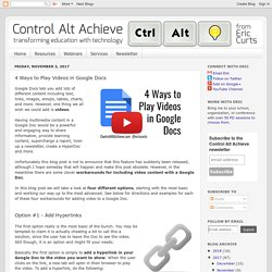 4 Ways to Play Videos in Google Docs
