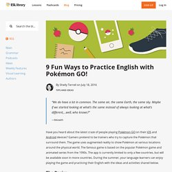 9 Fun Ways to Practice English with Pokémon GO!