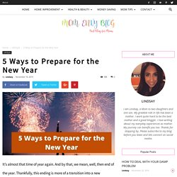 5 Ways to Prepare for the New Year