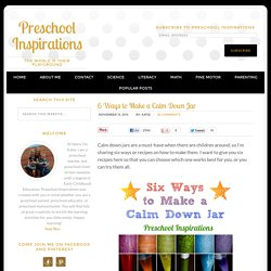 6 Ways to Make a Calm Down Jar - Preschool Inspirations