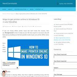 Ways to get printer online in Windows 10 +1-415-729-8750