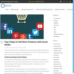 Top 5 Ways to Sell More Products with Social Media