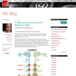 4 Ways to Promote Growth Mindset in PBL