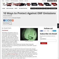 10 Ways to Protect Against EMF Emissions