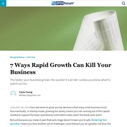 7 Ways Rapid Growth Can Kill Your Business