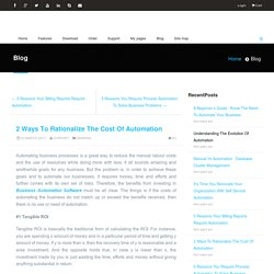 2 Ways To Rationalize The Cost Of Automation