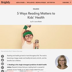 5 Ways Reading Matters to Kids' Health