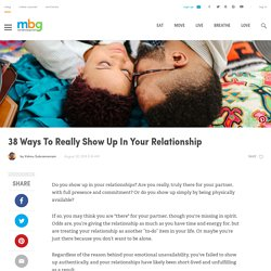 38 Ways To Really Show Up In Your Relationship