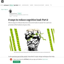 8 ways to reduce cognitive load: Part 2