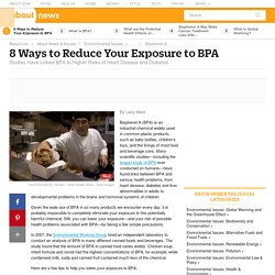 BPA and how to reduce exposure!