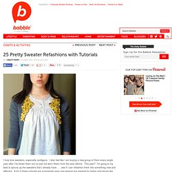 25 Ways to Refashion a Sweater | The New Home Ec