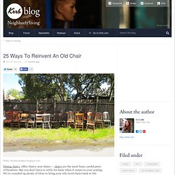 25 Ways To Reinvent An Old Chair ~ Krrb Blog