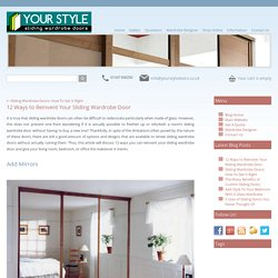 12 Ways to Reinvent Your Sliding Wardrobe Door - Blog