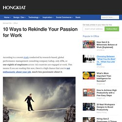 10 Ways to Rekindle Your Passion for Work