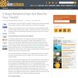 5 Ways Relationships Are Bad for Your Health