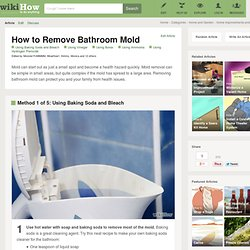 5 Ways to Remove Bathroom Mold