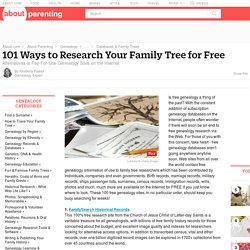 101 Ways to Research Your Family Tree for Free
