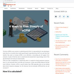 4 Ways to Rise Steeply of eCPM - AppsDiscover