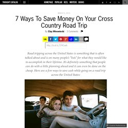 7 Ways To Save Money On Your Cross Country Road Trip