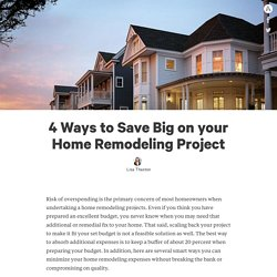 4 Ways to Save Big on your Home Remodeling Project