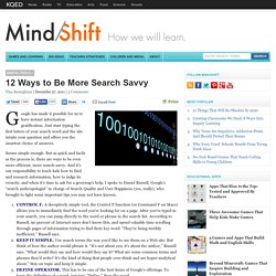 12 Ways to Be More Search Savvy