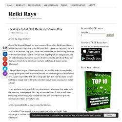 10 Ways to Fit Self Reiki into Your Day – Reiki Rays