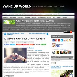 10 Ways to Shift Your Consciousness