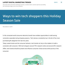 Ways to win tech shoppers this Holiday Season Sale