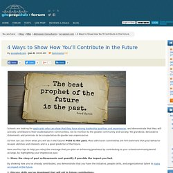 4 Ways to Show How You'll Contribute in the Future « GRE Prep Club