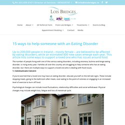 15 ways to help someone with an Eating Disorder