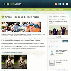 25 Ways to Spice Up Blog Post Photos