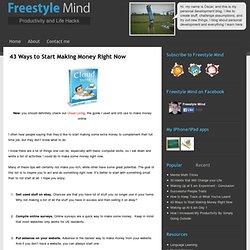 43 Ways to Start Making Money Right Now