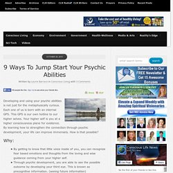 9 Ways To Jump Start Your Psychic Abilities