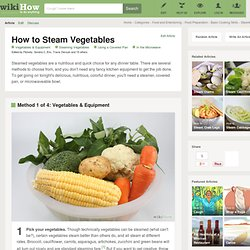 How to Steam Vegetables: 7 steps (with pictures)