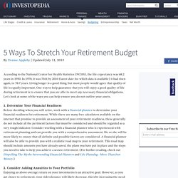 5 Ways To Stretch Your Retirement Budget