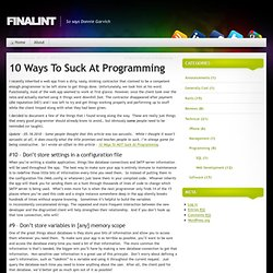 10 Ways To Suck At Programming