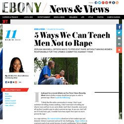 5 Ways We Can Teach Men Not to Rape