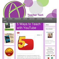 5 Ways to Teach with YouTube